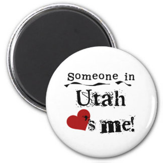 Someone In Utah Loves Me 2 Inch Round Magnet