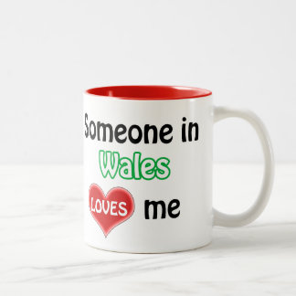 Someone in Wales loves me Two-Tone Coffee Mug