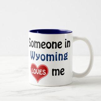 Someone in Wyoming loves me Two-Tone Coffee Mug