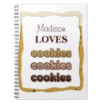 Someone LOVES Cookies, Cookies, Cookies! Note Books