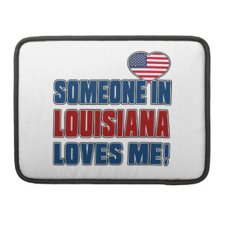 SOMEONE LOVES ME IN LOUISIANA SLEEVE FOR MacBooks
