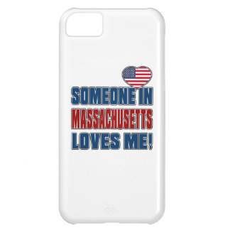 SOMEONE LOVES ME IN MASSACHUSETTS iPhone 5C COVER