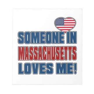 SOMEONE LOVES ME IN MASSACHUSETTS NOTE PAD