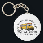 "Someone Special Keychain<br><div class=""desc"">One of the hallmarks of school days is riding the school bus. A great design on back to school projects on back packs,  bags and more!</div>"