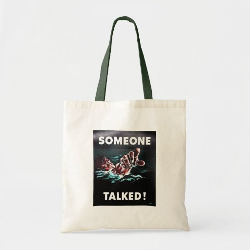 Someone Talked Budget Tote Bag