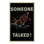 Someone Talked Posters