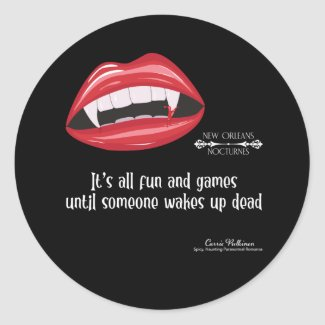 Someone wakes up dead classic round sticker