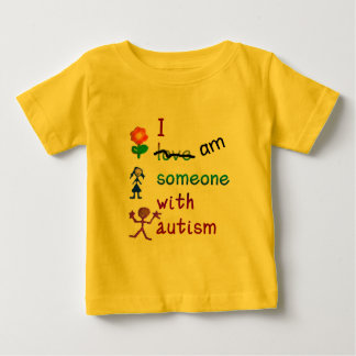 Someone With Autism Baby T-Shirt