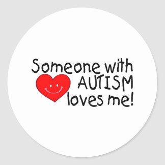 Someone With Autism Loves Me (Hrt) Classic Round Sticker