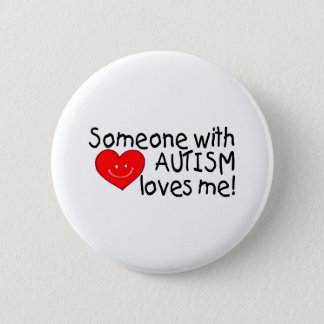 Someone With Autism Loves Me (Hrt) Pinback Button