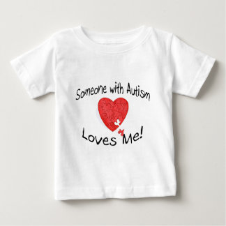 Someone With Autism Loves Me (Hrt Puzzle) Baby T-Shirt