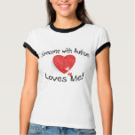 Someone With Autism Loves Me (Hrt Puzzle) T-shirt