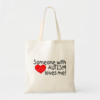 Someone With Autism Loves Me (Hrt) Tote Bag