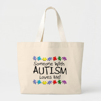 Someone With Autism Loves Me Large Tote Bag