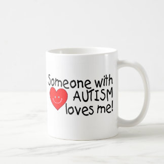 Someone With Autism Loves Me Mugs