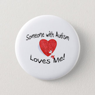 Someone With Autism Loves Me (P Hrt) Pinback Button