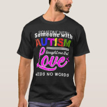 Someone with Autism Taught Me That LOVE Needs No T-Shirt