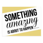 Something Amazing is About to Happen Save the Date Postcard