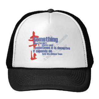 Something beautiful isn't always good trucker hat