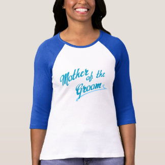 Something Blue Mother of the Groom T-Shirt
