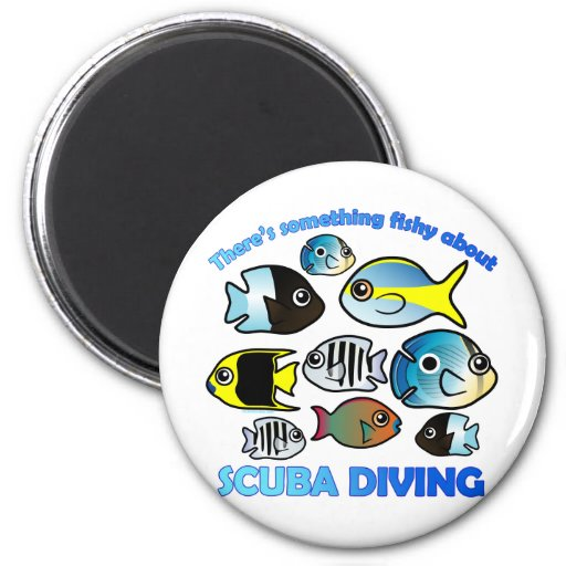 Something Fishy About Scuba Magnets