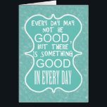 """Something good in every day customize card<br><div class=""""desc"""">This is a card for someone suffering from cancer or some other illness.</div>"""