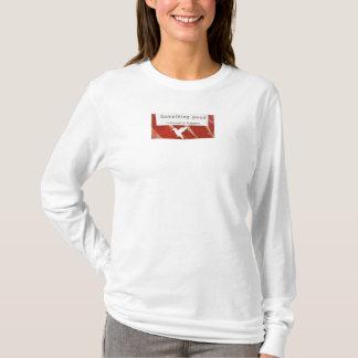 something good T-Shirt