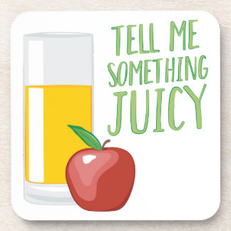 Something Juicy Drink Coaster