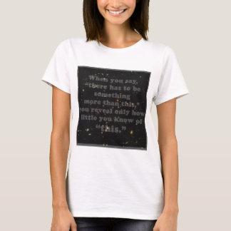 Something More Than This T-Shirt
