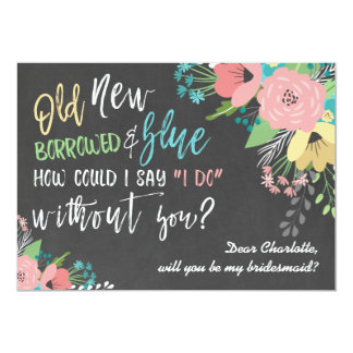 Something Old & New Floral Chalkboard Bridesmaid Invitation