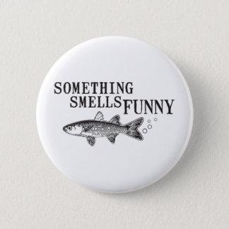 Something smell funnu pinback button