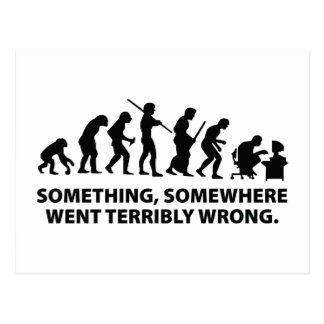 Something, Somewhere Went Terribly Wrong Postcard