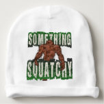 Something Squatchy Baby Beanie