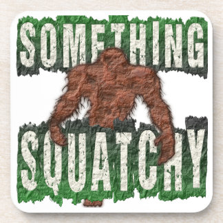 Something Squatchy Drink Coaster
