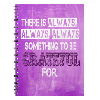 Something to be grateful for spiral notebook
