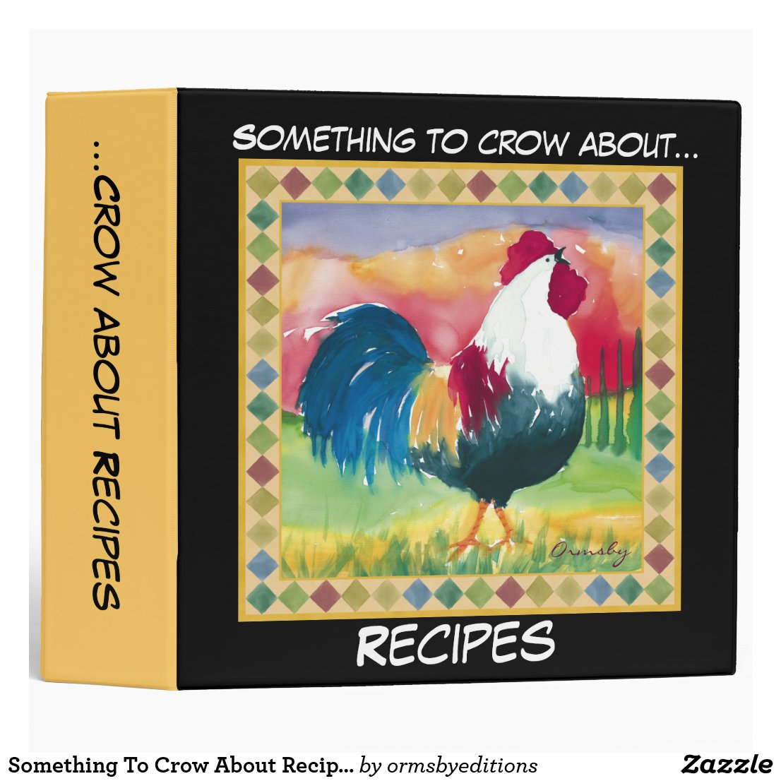Something To Crow About Recipes- Binder