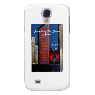 Something to dance about samsung galaxy s4 cover
