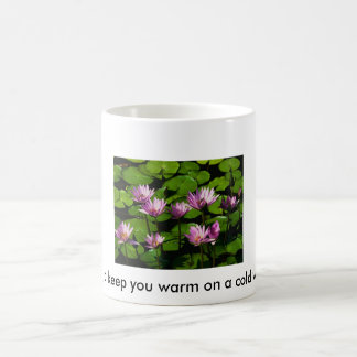 Something to keep you warm on a cold winter day... coffee mug