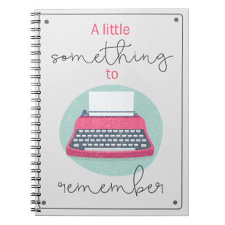 Something To Remember Notebook