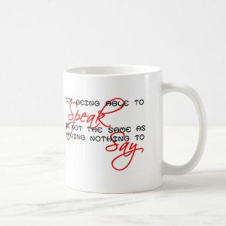 Something to Say copy Coffee Mug