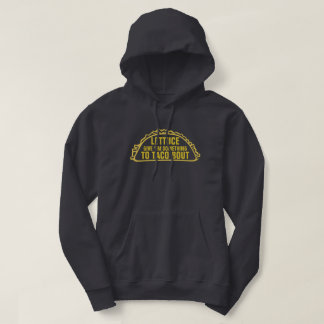 Something to Taco Bout Hoodie
