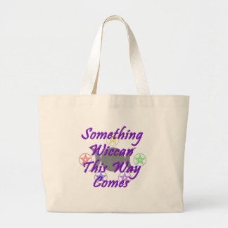 Something Wiccan This Way Comes Tote Bag