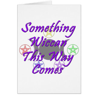 Something Wiccan This Way Comes Card
