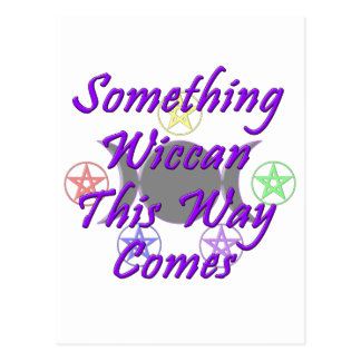 Something Wiccan This Way Comes Postcard