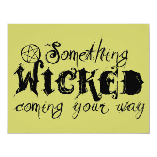 Something Wicked Coming Your Way 4.25x5.5 Paper Invitation Card