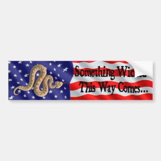 Something Wicked This Way Comes Bumper Sticker