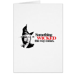 Something wicked this way comes stationery note card