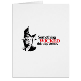 Something wicked this way comes large greeting card