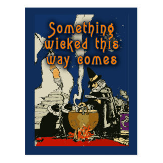 Something Wicked This Way Comes Card Postcard