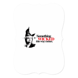 Something wicked this way comes 5x7 paper invitation card